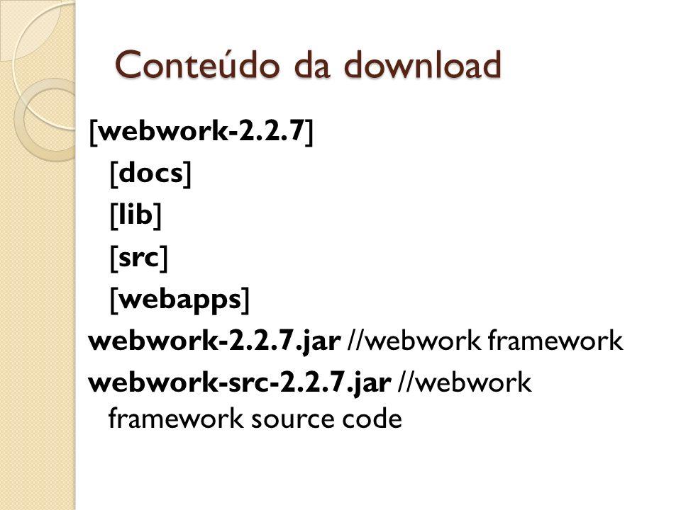 Conteúdo da download [webwork-2.2.7] [docs] [lib] [src] [webapps]